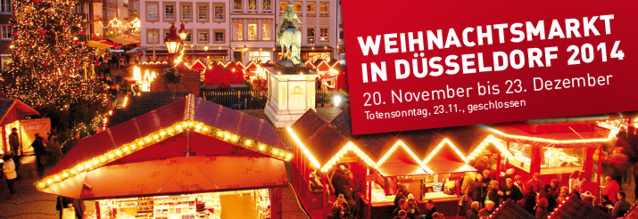Totensonntag Weihnachtsmarkt.Düsseldorfer Weihnachtsmarkt Adventszauber Mit Nostalgiehütten