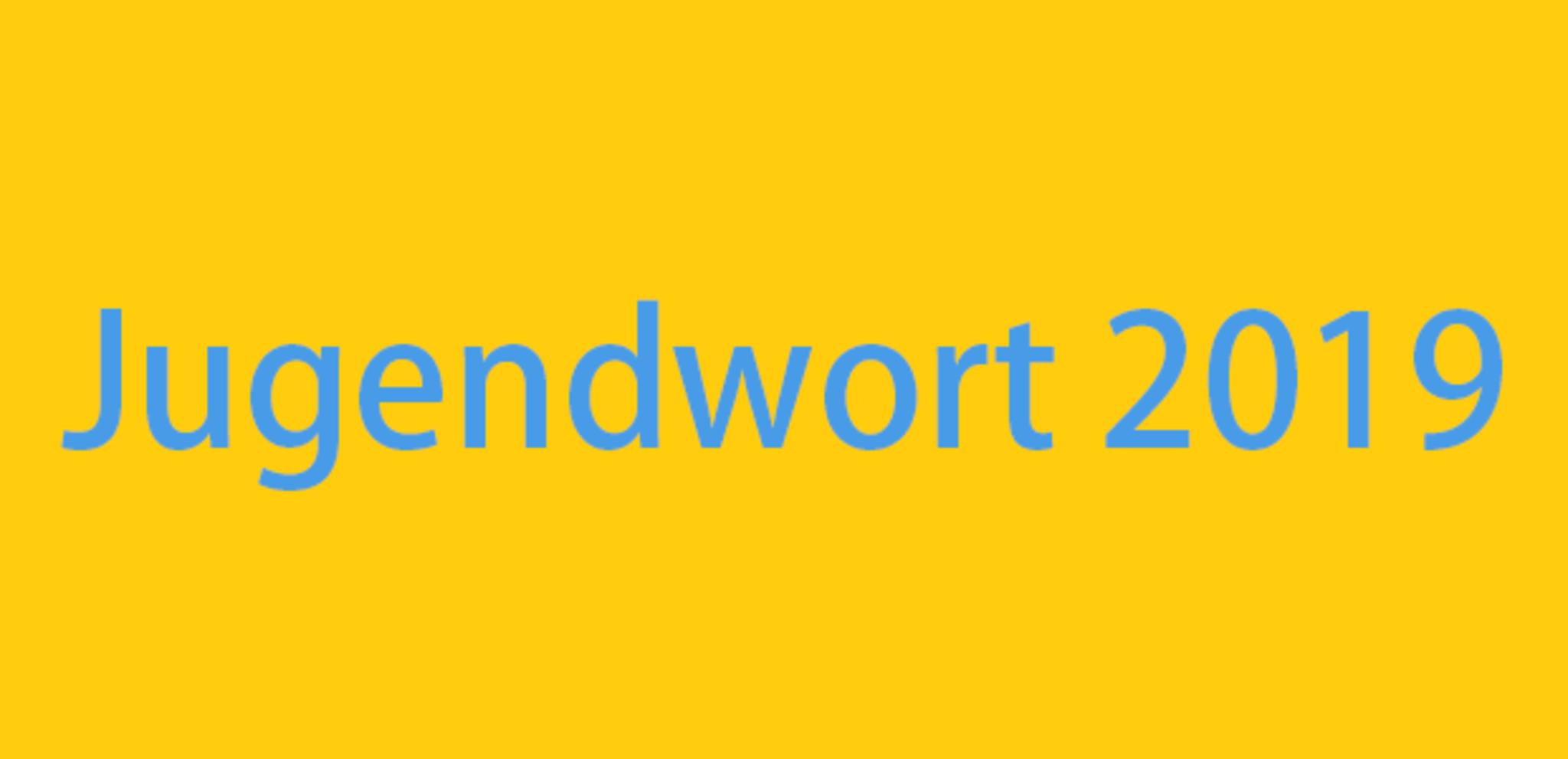 Jugendwort 2019 Mogliche Kandidaten Fur Die Abstimmung Dortmund