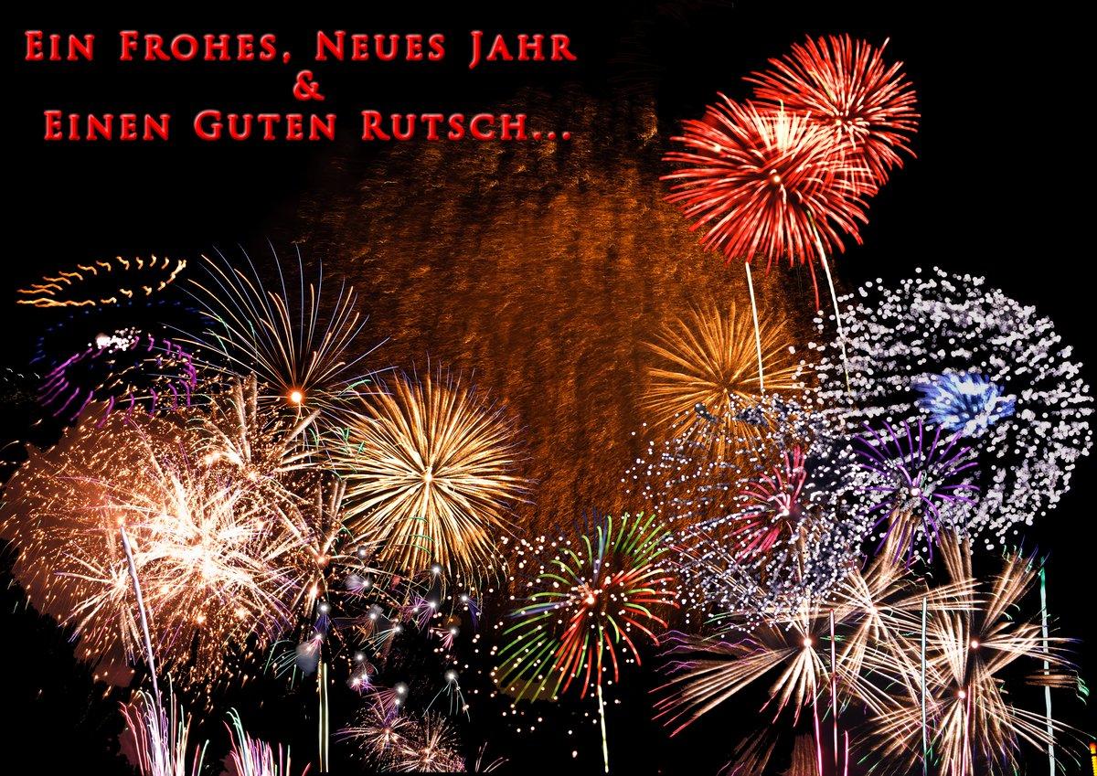 Ein Frohes Neues Jahr & Einen Guten Rutsch ...